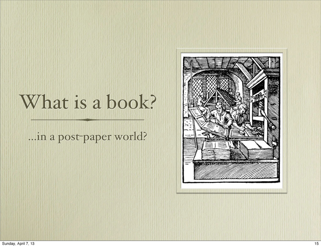 What is a book? ...in a post-paper world? 15 Su...