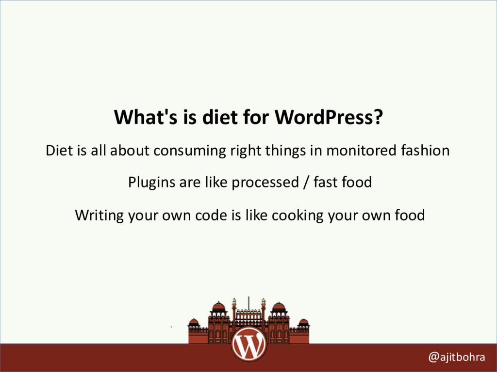 What's is diet for WordPress? @ajitbohra Diet i...