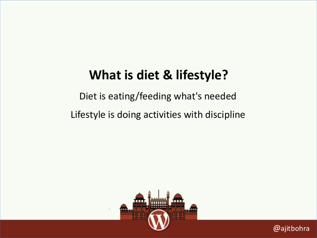 What is diet & lifestyle? @ajitbohra Diet is ea...