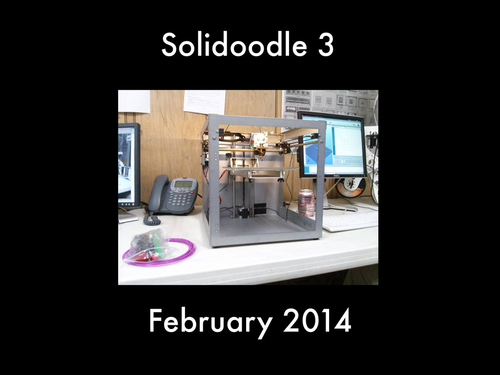 Solidoodle 3 February 2014