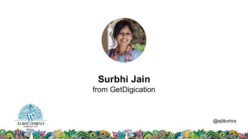 Data @ajitbohra Surbhi Jain from GetDigication