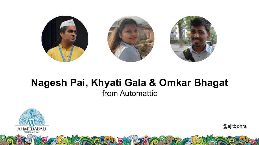 Data @ajitbohra Nagesh Pai, Khyati Gala & Omkar...