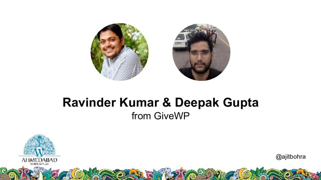 Data @ajitbohra Ravinder Kumar & Deepak Gupta f...