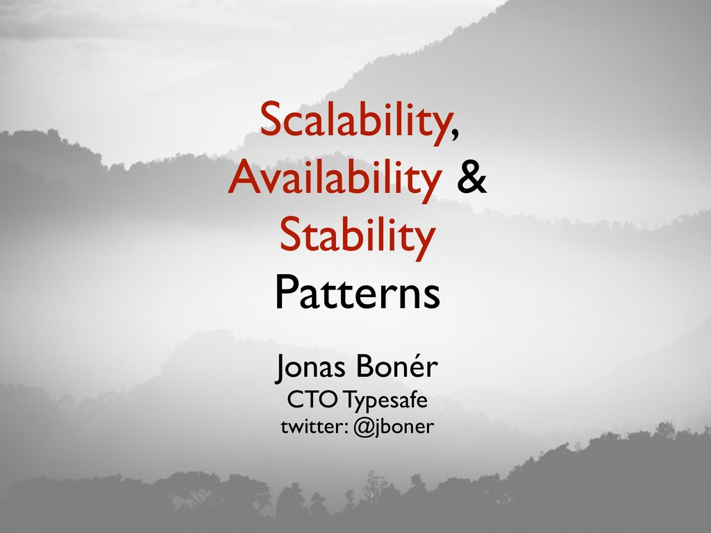 Scalability, Availability & Stability Patterns ...