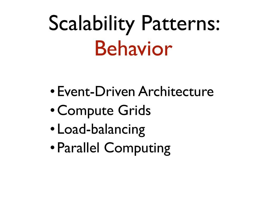 •Event-Driven Architecture •Compute Grids •Load...
