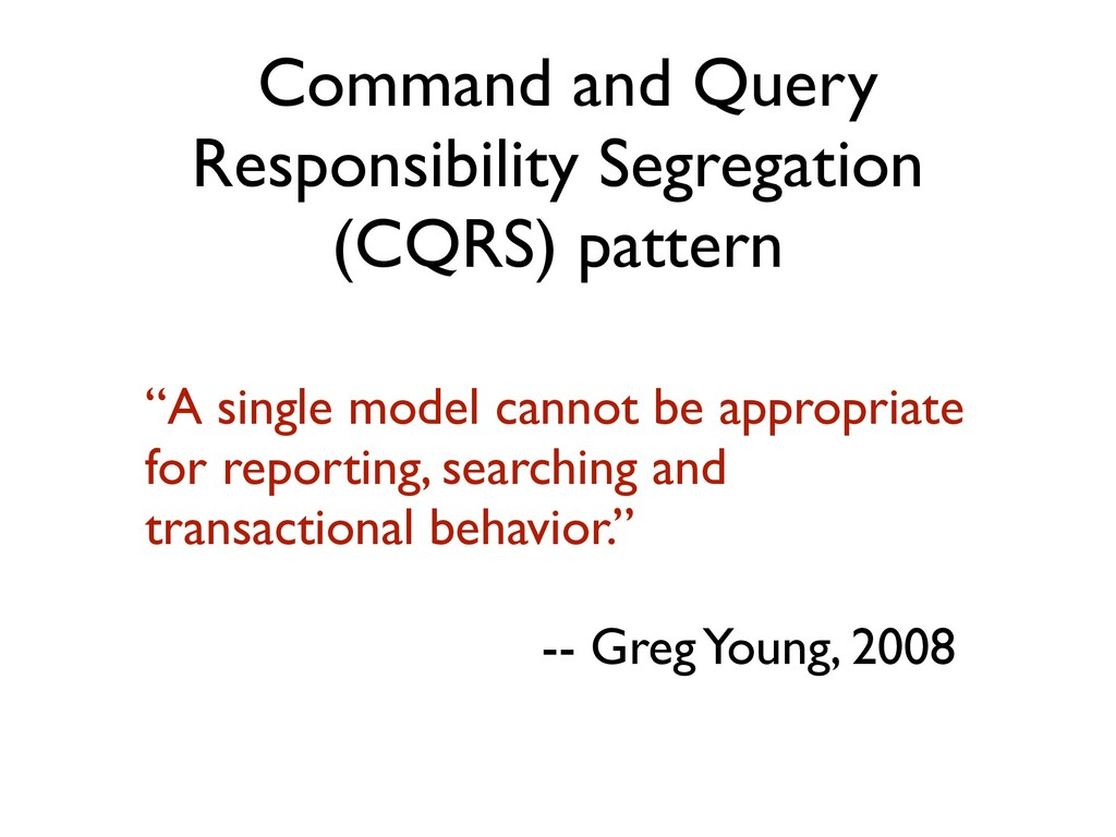 """""""A single model cannot be appropriate for repor..."""