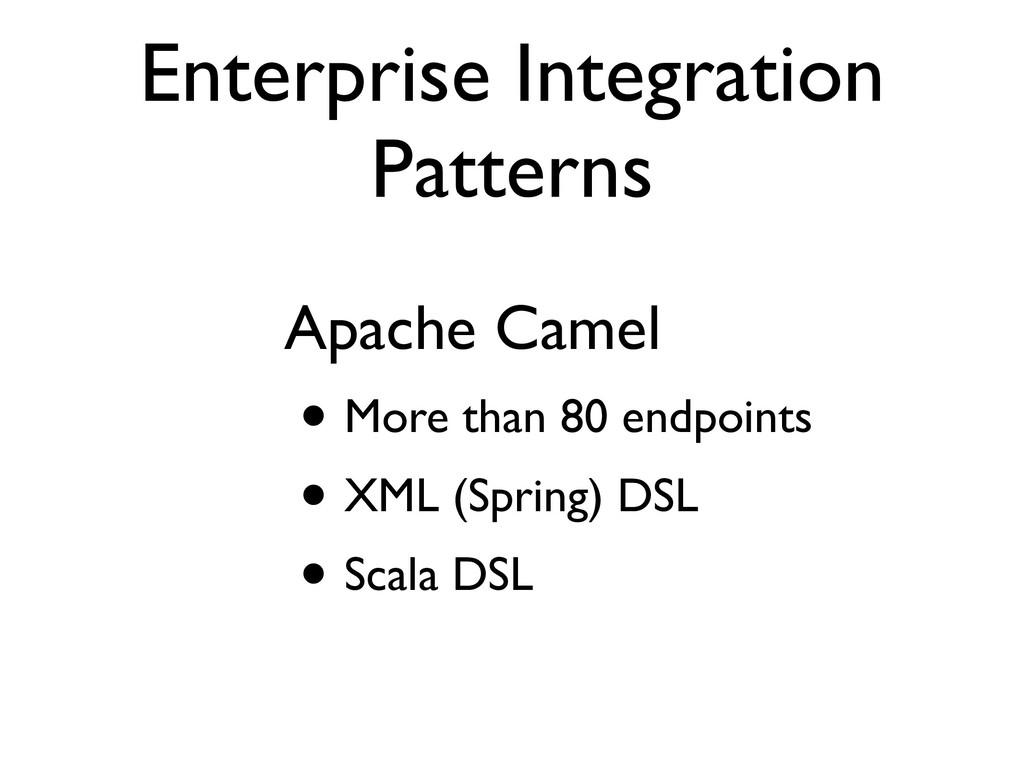 Enterprise Integration Patterns Apache Camel • ...