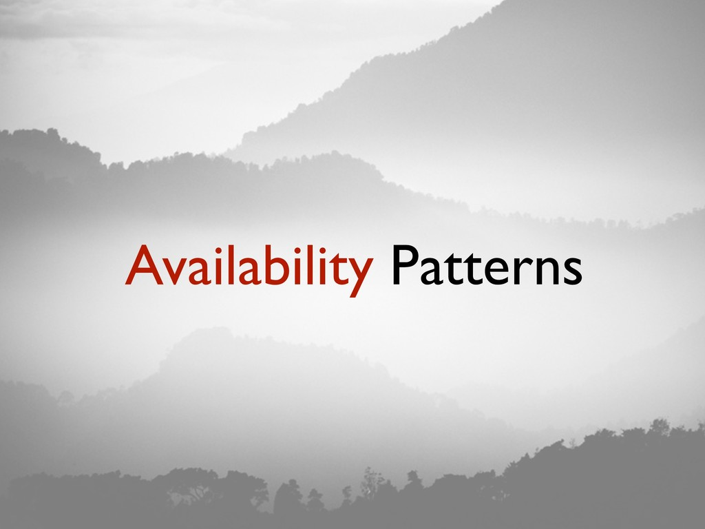 Availability Patterns