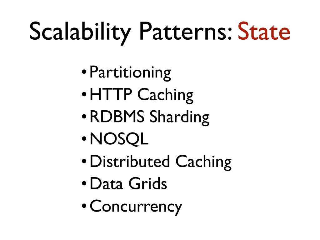 •Partitioning •HTTP Caching •RDBMS Sharding •NO...