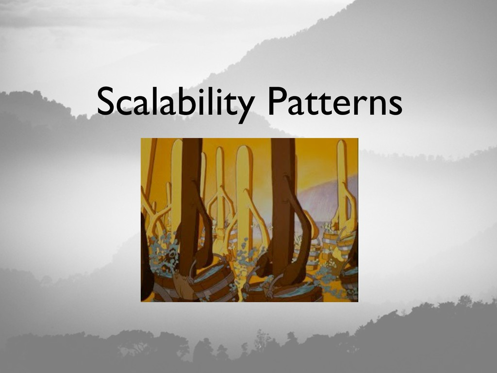 Scalability Patterns