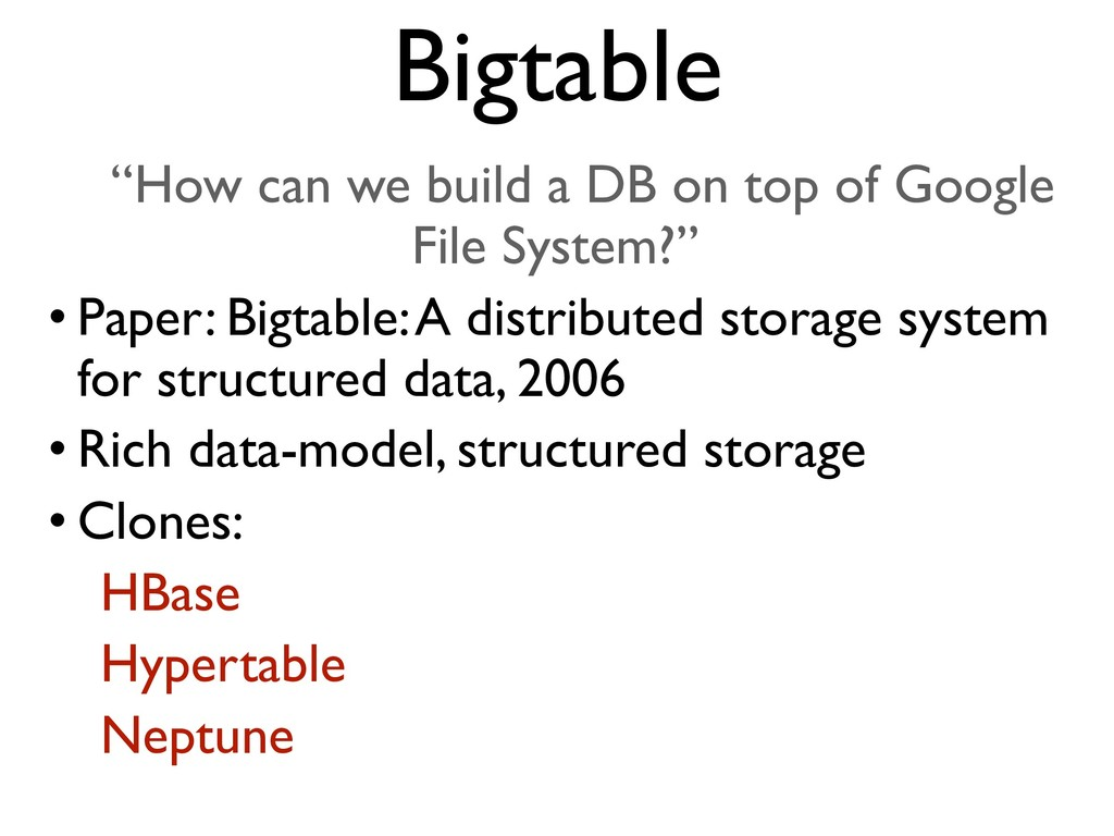 """""""How can we build a DB on top of Google File Sy..."""