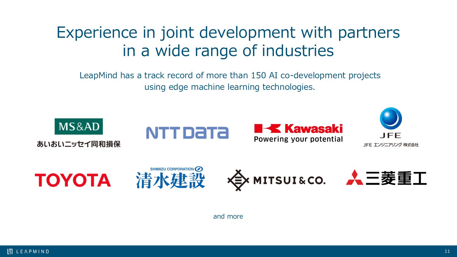 11 Experience in joint development with partner...