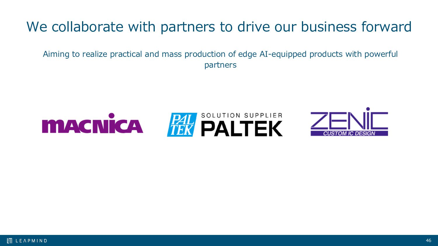 46 We collaborate with partners to drive our bu...