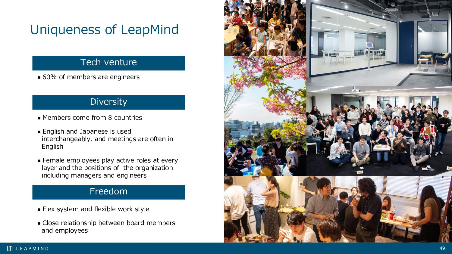 Uniqueness of LeapMind ● 60% of members are eng...