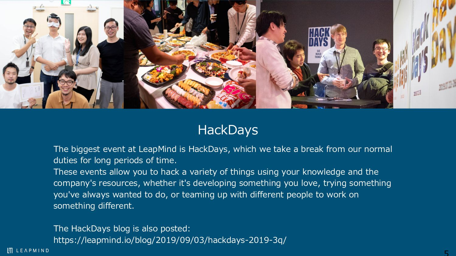 HackDays The biggest event at LeapMind is HackD...