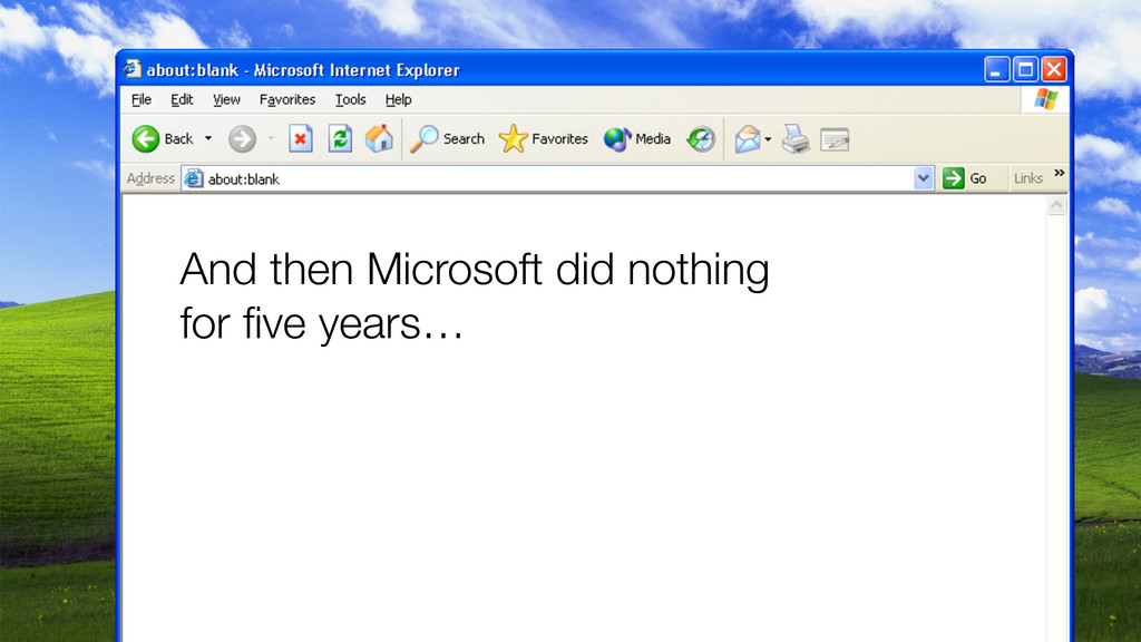 And then Microsoft did nothing