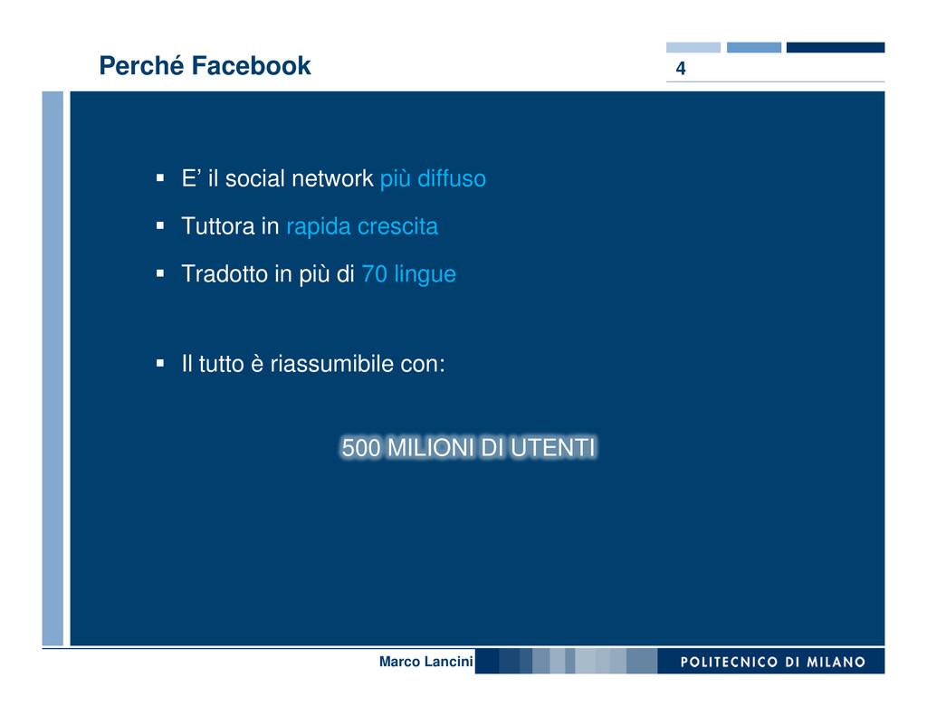 4 Perché Facebook E' il social network più diff...