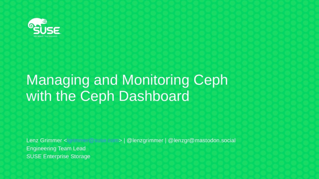 Managing and Monitoring Ceph with the Ceph Dash...