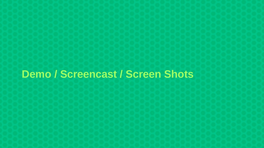 Demo / Screencast / Screen Shots
