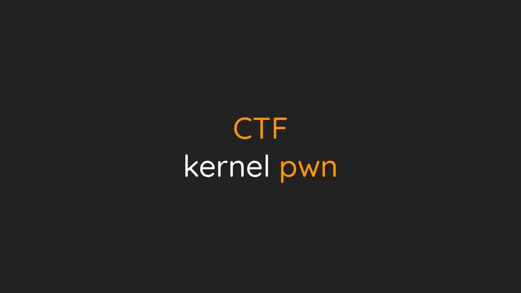 CTF   kernel pwn