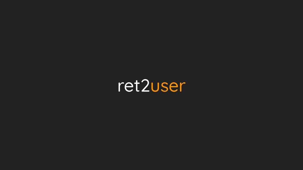 ret2user