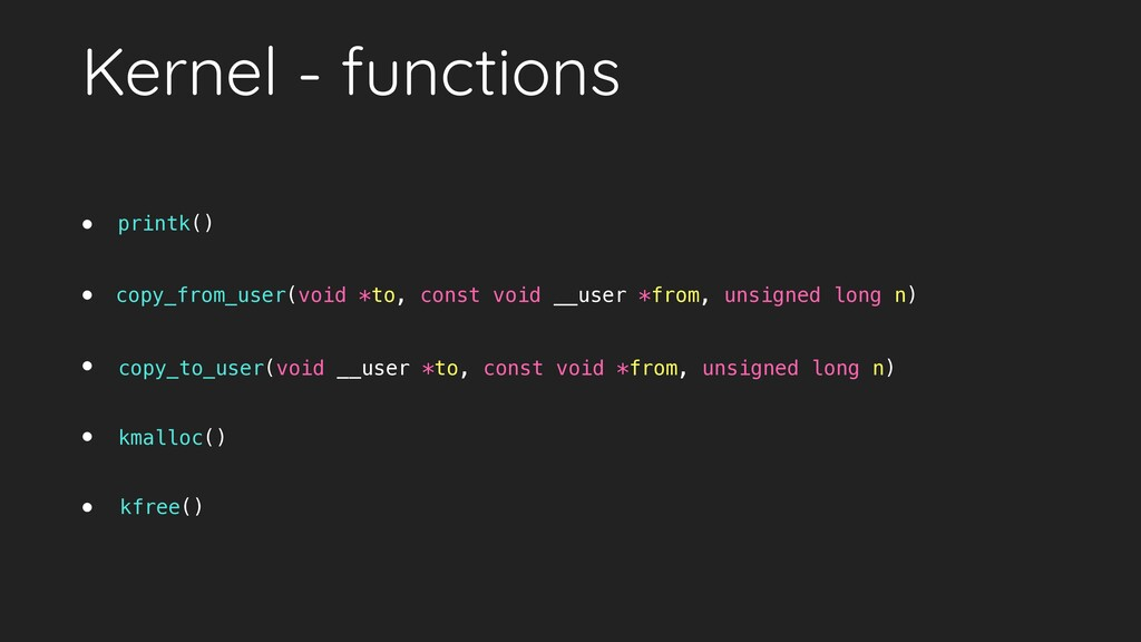 Kernel - functions •   •   •   •   • copy_from_...