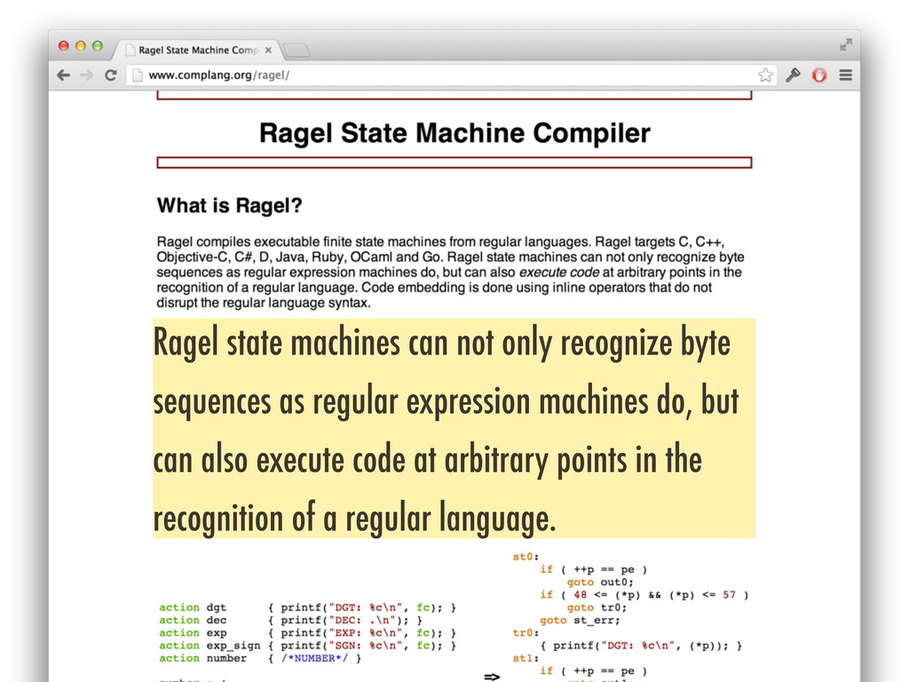 Ragel state machines can not only recognize byt...