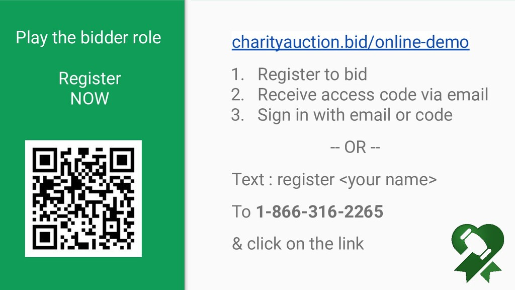 Play the bidder role Register NOW charityauctio...