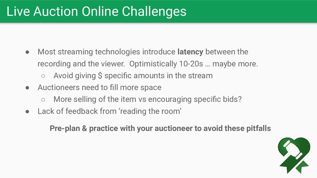 Live Auction Online Challenges ● Most streaming...
