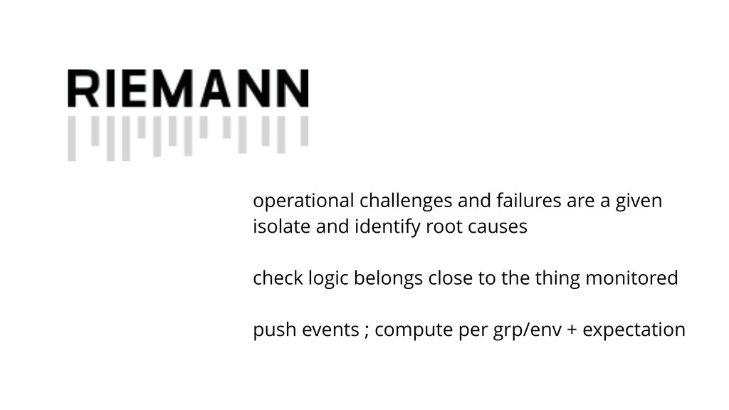 operational challenges and failures are a given...