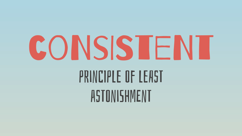 coNsISteNt pRinCIpLe Of LeAsT asTOniShMEnT