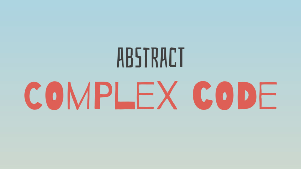 abStRacT COmPleX cODe