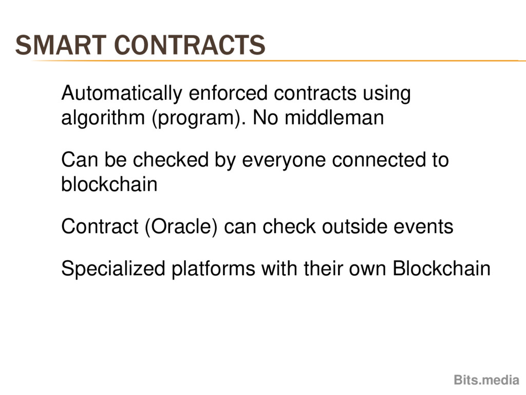 SMART CONTRACTS Bits.media Automatically enforc...