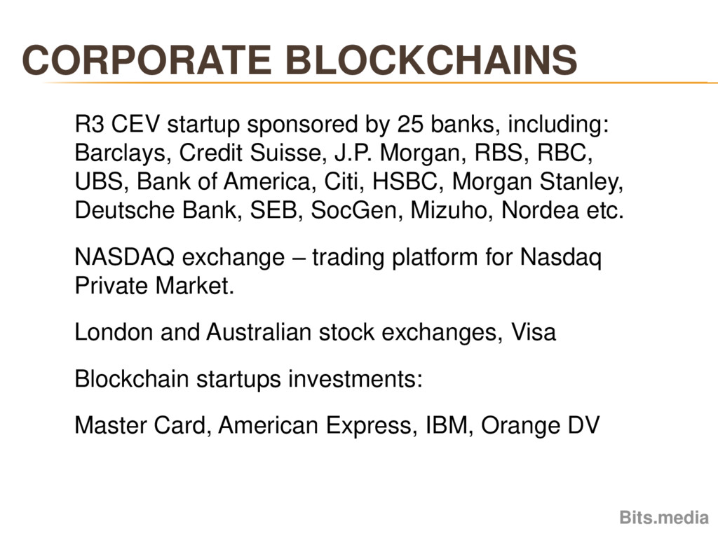 CORPORATE BLOCKCHAINS Bits.media R3 CEV startup...