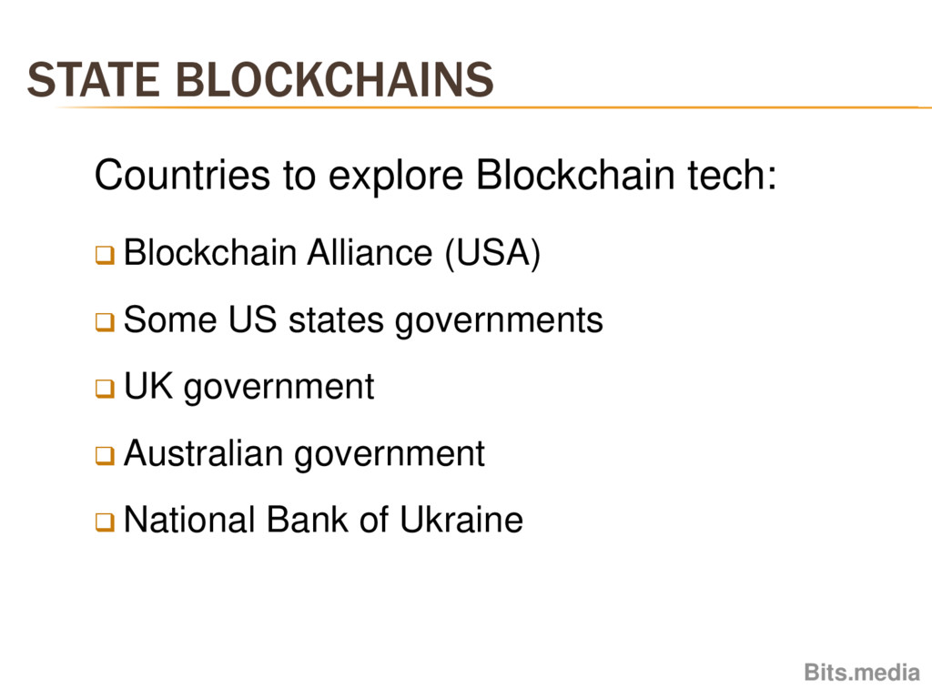 STATE BLOCKCHAINS Bits.media Countries to explo...