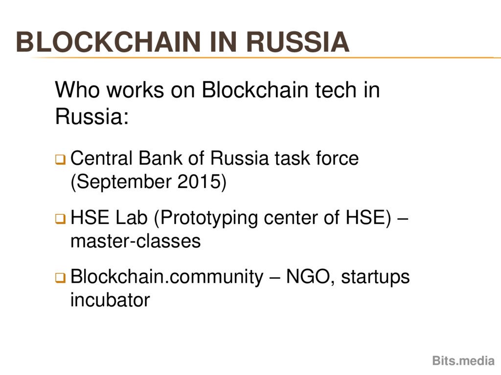 BLOCKCHAIN IN RUSSIA Bits.media Who works on Bl...