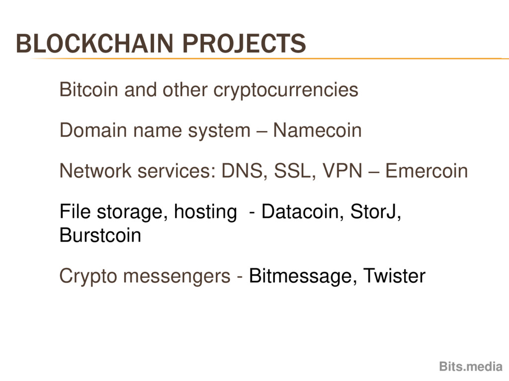 BLOCKCHAIN PROJECTS Bits.media Bitcoin and othe...