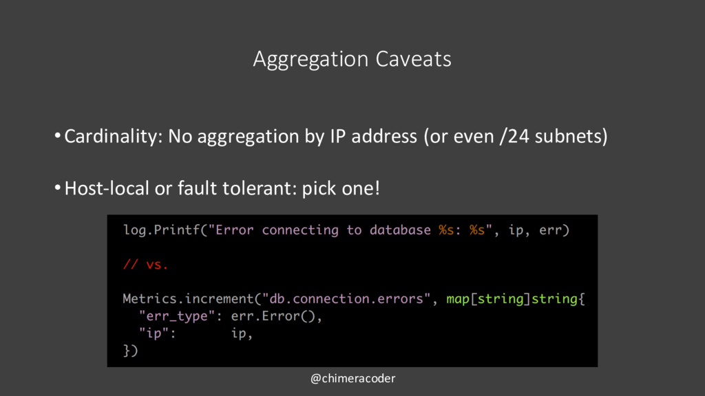 Aggregation Caveats •Cardinality: No aggregatio...