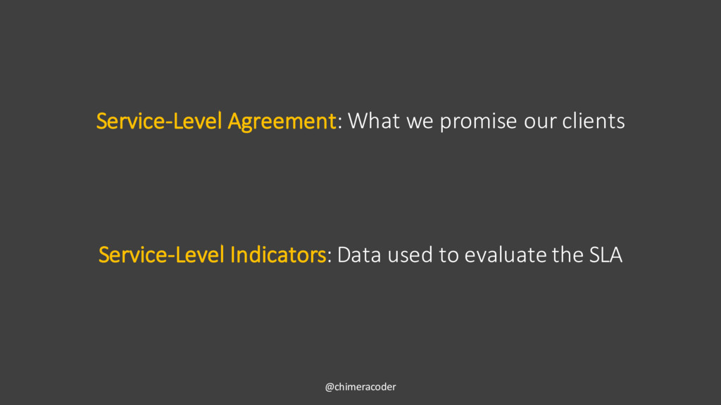 Service-Level Agreement: What we promise our cl...