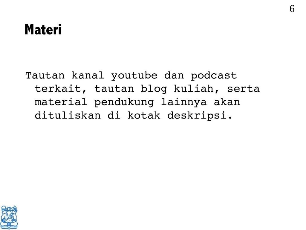 Materi Tautan kanal youtube dan podcast terkait...