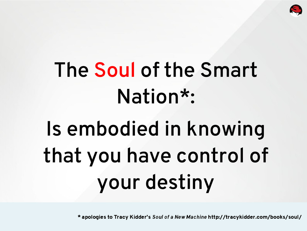 The Soul of the Smart Nation*: Is embodied in k...