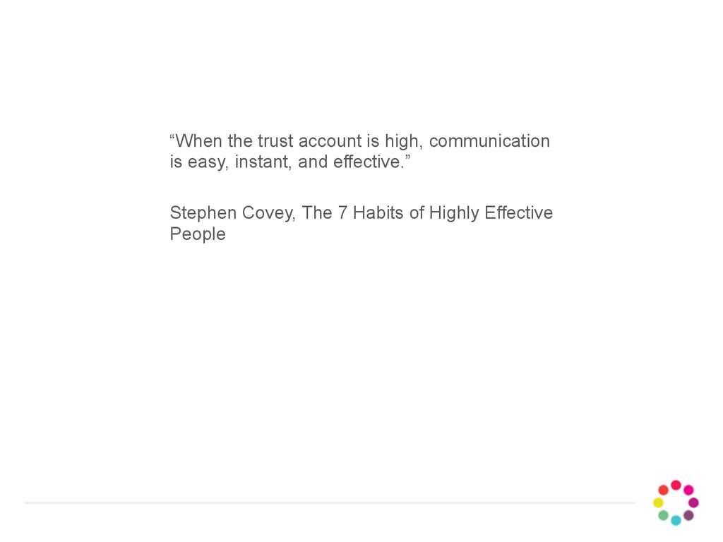"""When the trust account is high, communication ..."