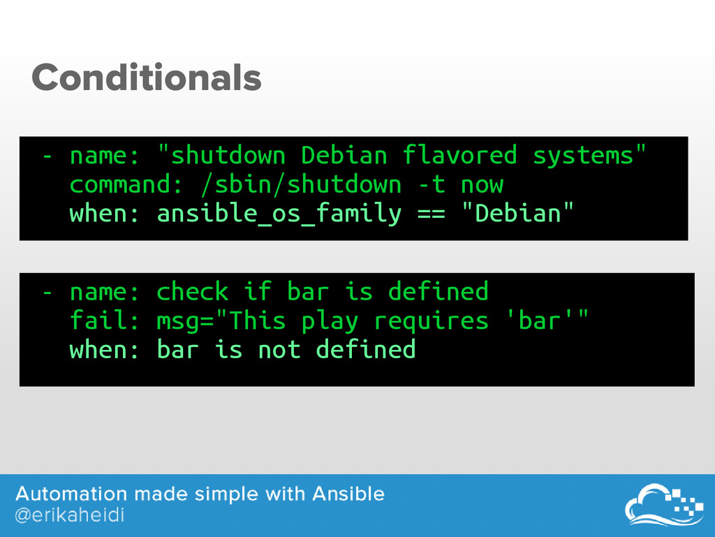 "Conditionals - name: ""shutdown Debian flavored ..."
