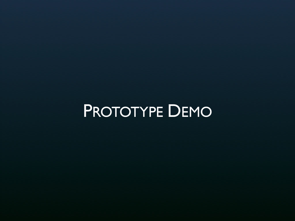 PROTOTYPE DEMO