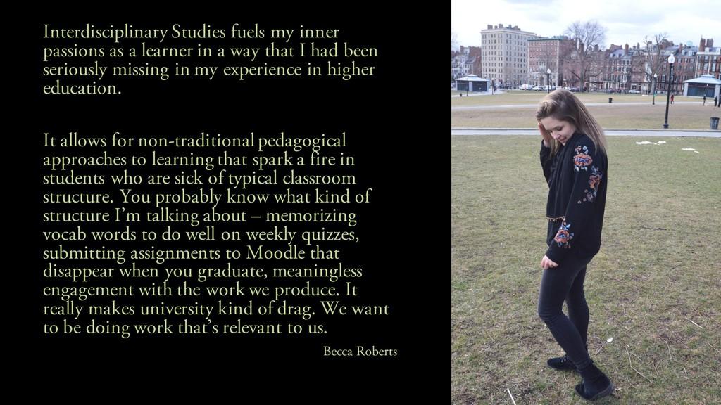 Interdisciplinary Studies fuels my inner passio...