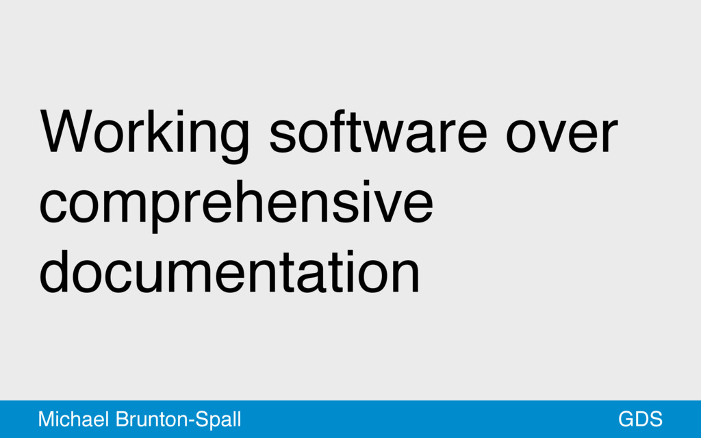 Working software over comprehensive documentati...