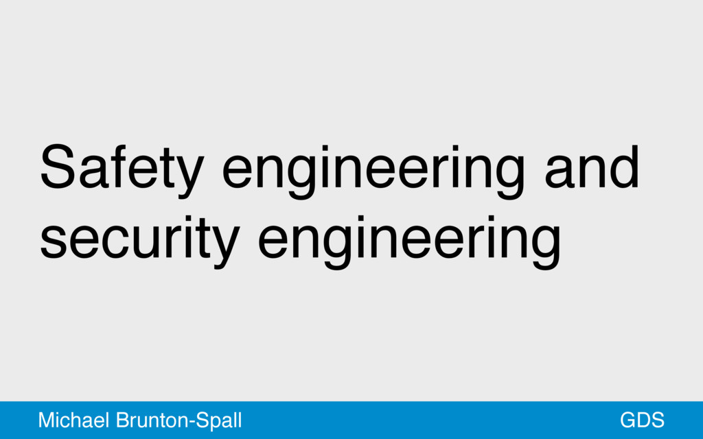 Safety engineering and security engineering GDS...