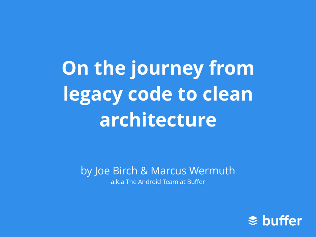 On the journey from legacy code to clean archit...