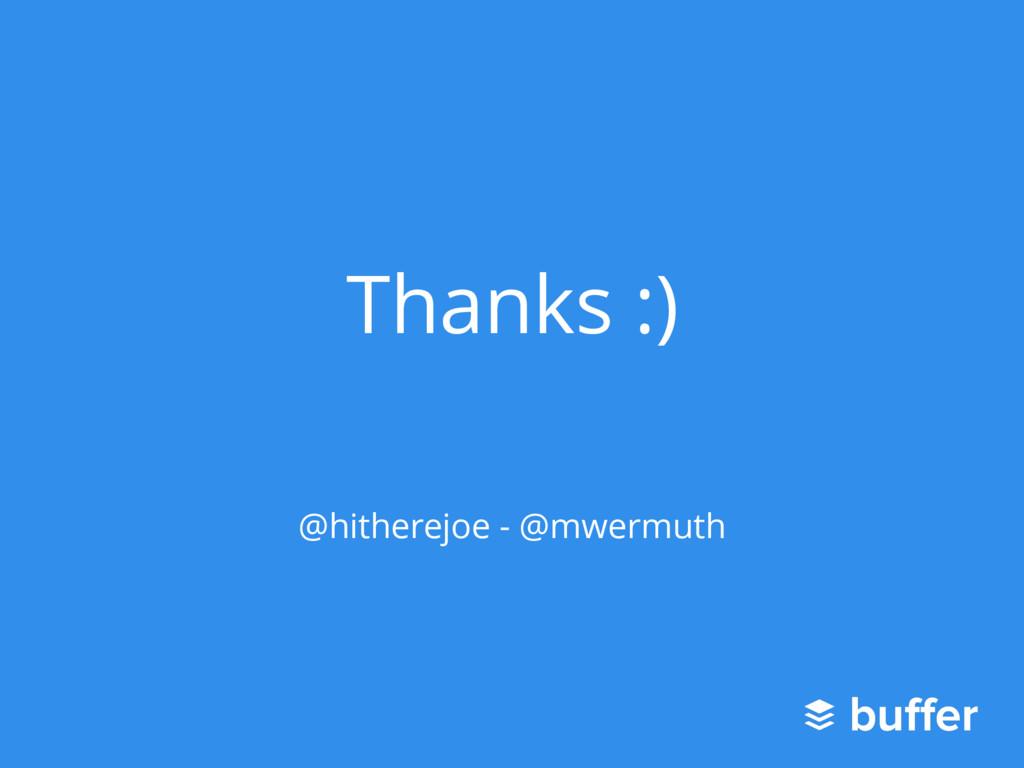 Thanks :) @hitherejoe - @mwermuth