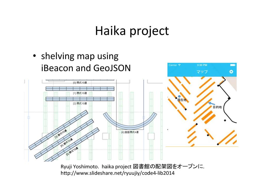 Haika project • shelving map using...